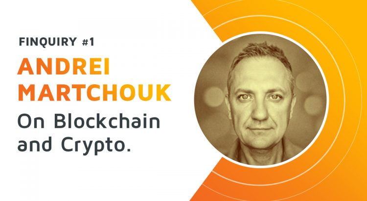 Portrait of Andrei Martchouk, interview partner of the first finquiry episode, talking about blockchain and cryptocurrencies.